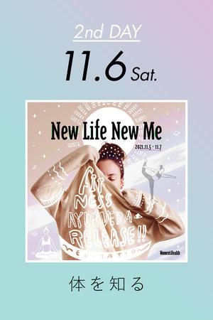 "2ndDAY ""体を知る"" チケット【NewLifeNewMe】"